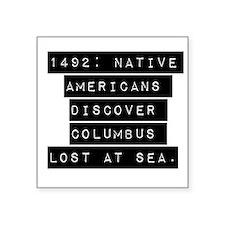 1492 Native Americans Sticker