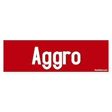 Aggro Bumper Bumper Sticker