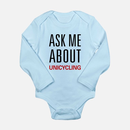 Ask Me About Unicycling Long Sleeve Infant Bodysui