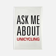 Ask Me About Unicycling Rectangle Magnet
