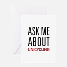 Ask Me About Unicycling Greeting Card
