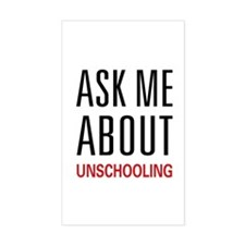 Ask Me Unschooling Rectangle Decal