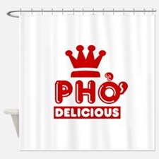 Pho King Delicious Shower Curtain