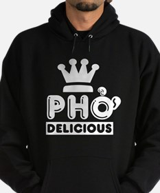 Pho King Delicious Hoody