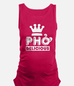 Pho King Delicious Maternity Tank Top