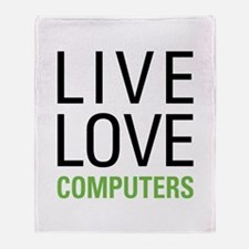 Live Love Computers Throw Blanket
