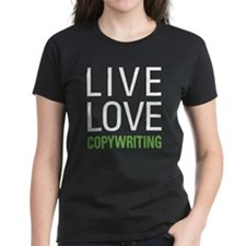 Live Love Copywriting Tee