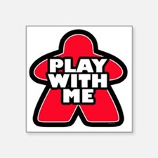 """Play With me Square Sticker 3"""" x 3"""""""