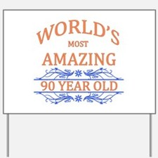 World's Most Amazing 90 Year Old Yard Sign