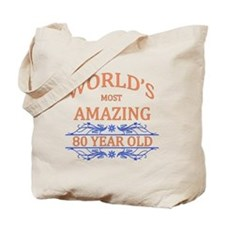 World's Most Amazing 80 Year Old Tote Bag