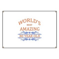 World's Most Amazing 80 Year Old Banner