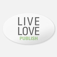 Live Love Publish Decal