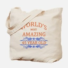 World's Most Amazing 45 Year Old Tote Bag