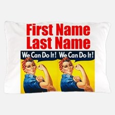 Rosie the Riveter We Can Do It Pillow Case