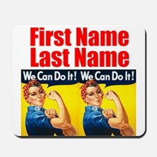 Rosie the Riveter We Can Do It Mousepad