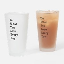 Do What You Love Drinking Glass