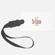 I'm in, You're not Luggage Tag