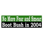 No More Fear and Smear (Bumper Sticker)