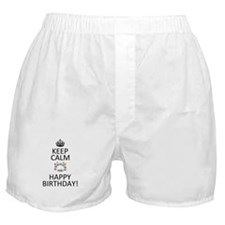 Keep calm and happy birthday Boxer Shorts