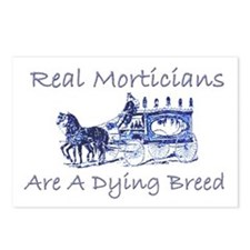 Morticians are a dying breed Postcards (Package of