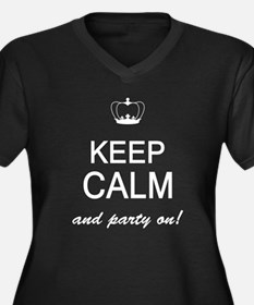 Keep Calm And Party On Plus Size T-Shirt