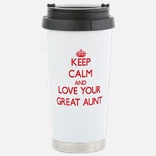 Keep Calm and Love your Great Aunt Travel Mug