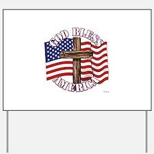 God Bless America With USA Flag and Cross Yard Sig