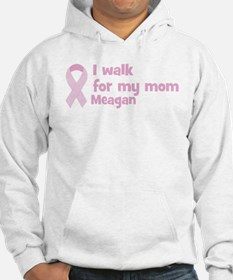Walk for Meagan Hoodie