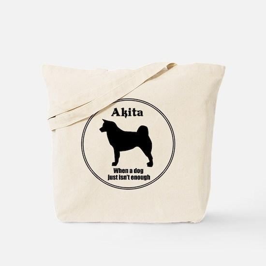 Akita Enough Tote Bag