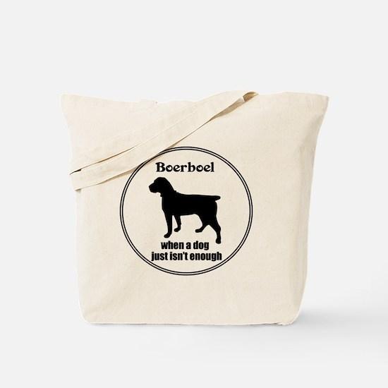 Boerboel Enough Tote Bag
