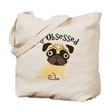 Pug Obsessed Tote Bag