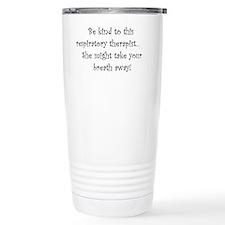 Funny Respiratory therapist Travel Mug