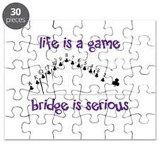 Life Is A Game bridge is serious Puzzle