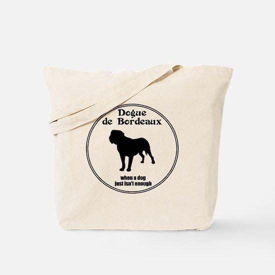 Dogue Enough Tote Bag