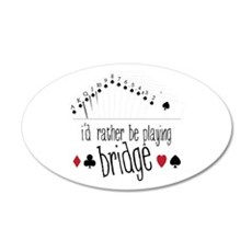 id rather be playing bridge Wall Decal