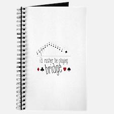 id rather be playing bridge Journal