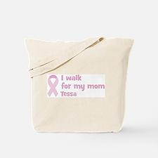 Walk for Tessa Tote Bag