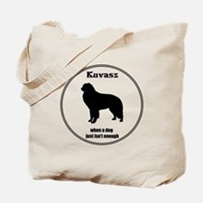 Kuv Enough Tote Bag