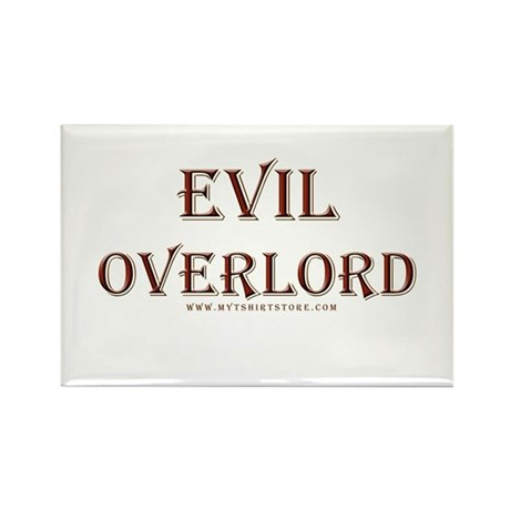Evil Overlord Rectangle Magnet