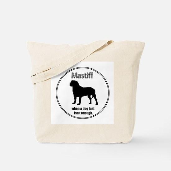 Mastiff Enough Tote Bag