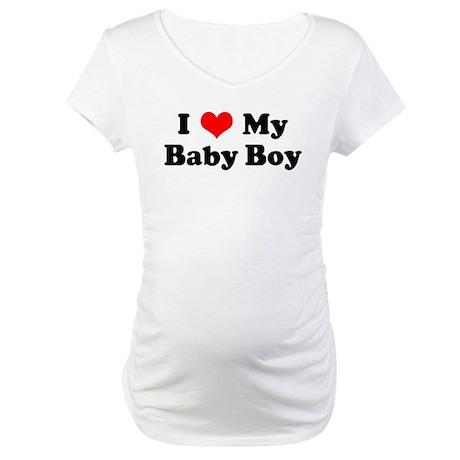 I Love My Baby Boy Maternity T-Shirt I Love My Baby Boy ...