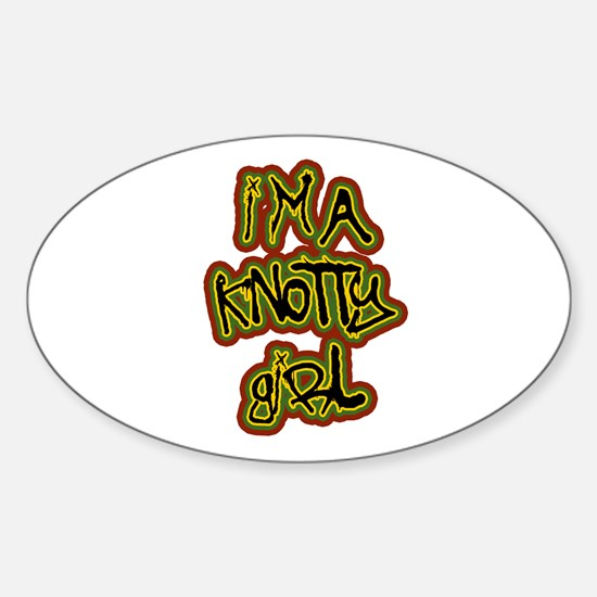 I'm a Knotty Girl Oval Decal