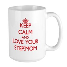 Keep Calm and Love your Step-Mom Mugs