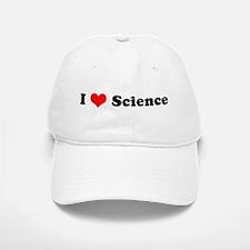 I Love Science Baseball Baseball Cap