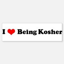 I Love Being Kosher Bumper Bumper Bumper Sticker