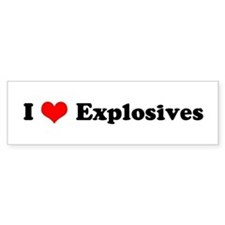 I Love Explosives Bumper Car Sticker