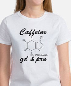 Caffeine QD and PRN Women's T-Shirt