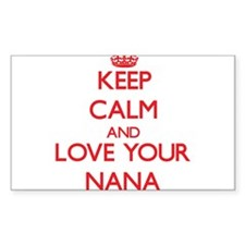 Keep Calm and Love your Nana Decal