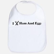 I Eat Ham And Eggs Bib