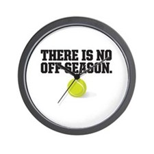 There is no off season - tennis Wall Clock